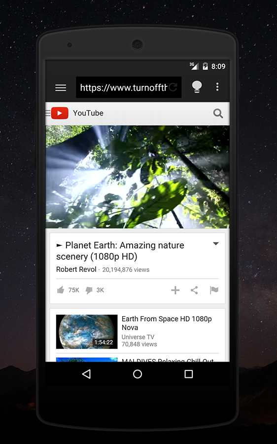 Turn Off the Lights on an Android device. On the YouTube website with the lights on