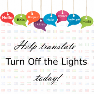 Turn Off the Lights - Translate this now to your local language