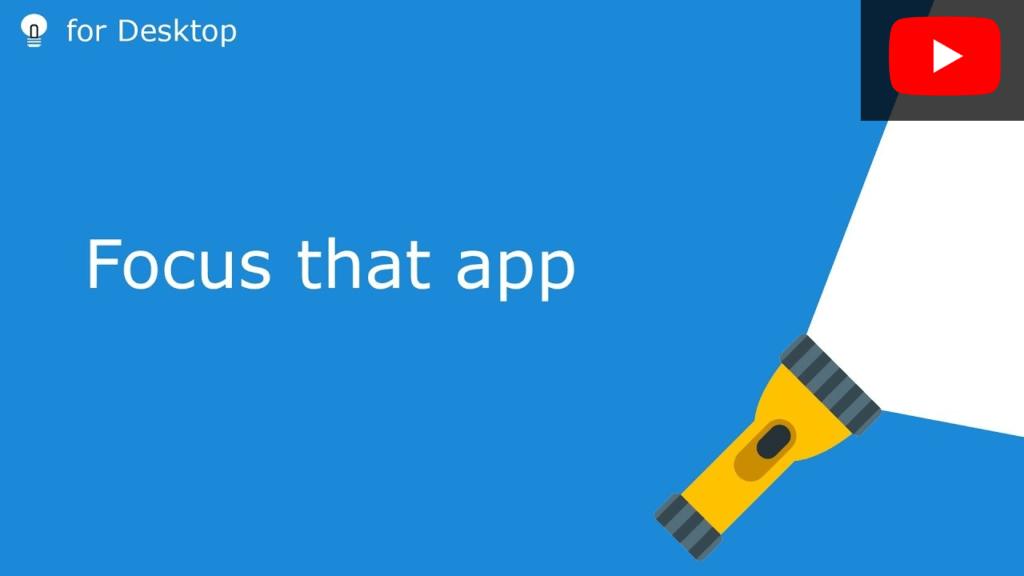 Focus that app on Windows 10