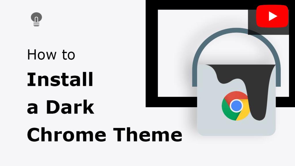 How to install a dark Chrome theme